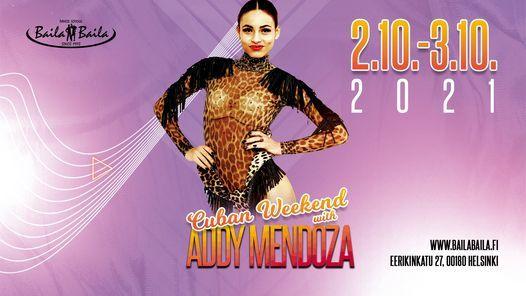 Workshops: Cuban Weekend w\/ Addy Mendoza