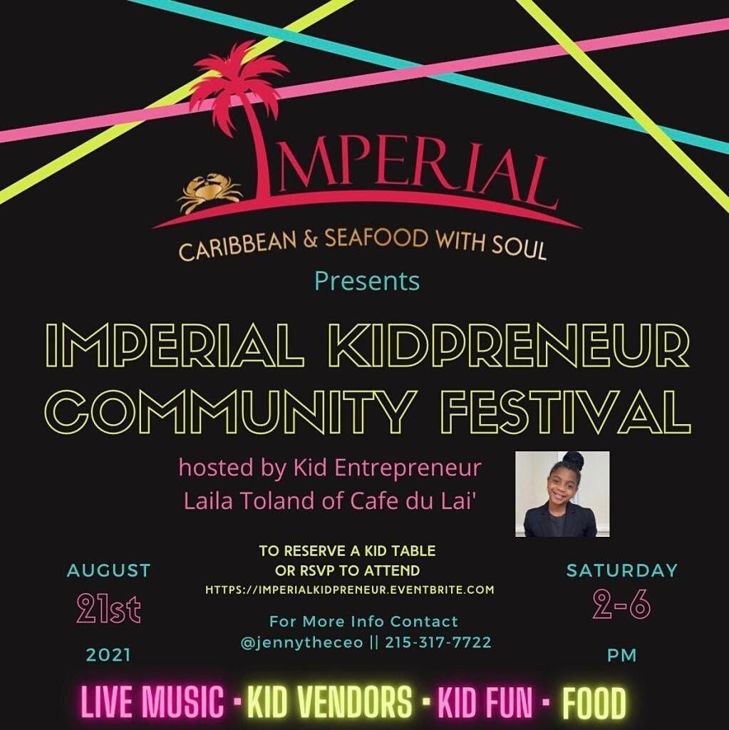 Imperial Gardens KidPreneur Community Festival
