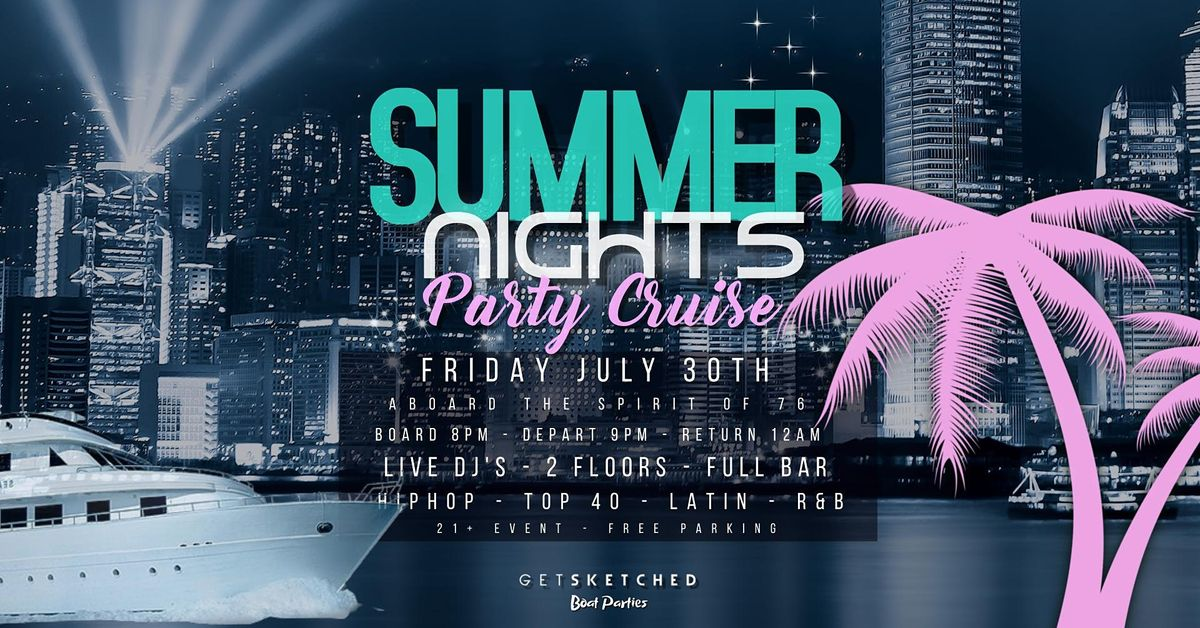 Summer Nights Party Cruise