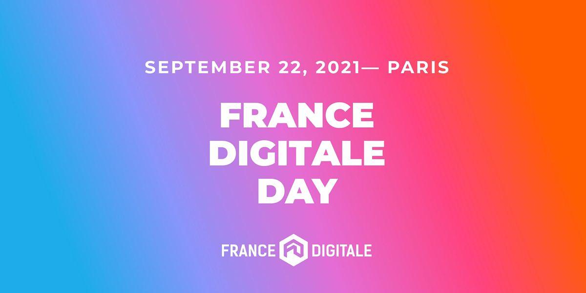 France Digitale Day 2021 \u2014 #FDDAY