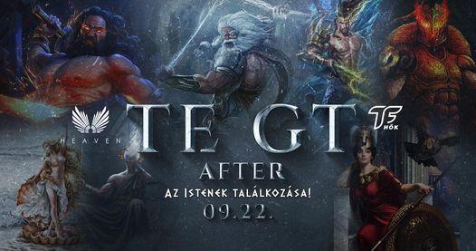 TE GT After \/ Az Istenek  Mulatoznak \/ Heaven Club  09.22.