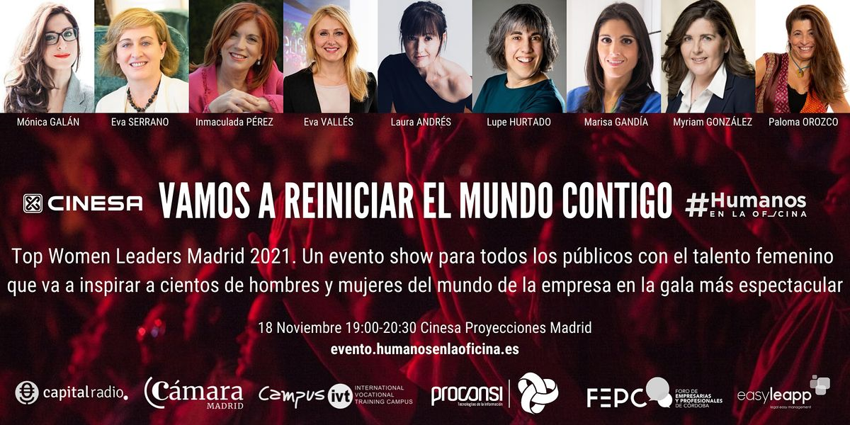 Gran Gala Top Women Leaders Madrid 2021. Vamos a reiniciar el mundo!