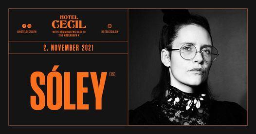 S\u00f3ley (IS) + support: Liva Mo @Hotel Cecil, K\u00f8benhavn