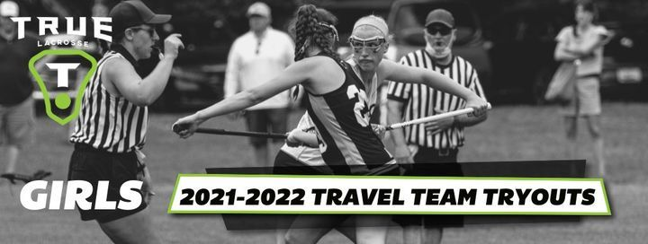 TRUE GIRLS 2021-22 FALL TRAVEL TEAM TRYOUTS