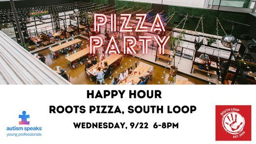 Roots Happy Hour and Pizza Party