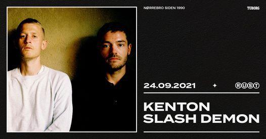 Kenton Slash Demon + support: Kasper Marott \/\/ RUST