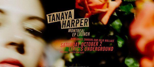 Tanaya Harper - Montreal EP Launch