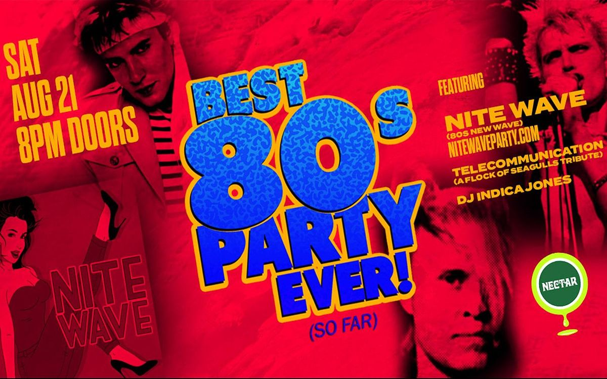 The Best 80s Party Ever! (So Far) ft NITE WAVE with Telecommunication