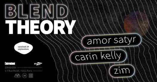 Blend Theory : Amor Satyr, carin kelly & Zim