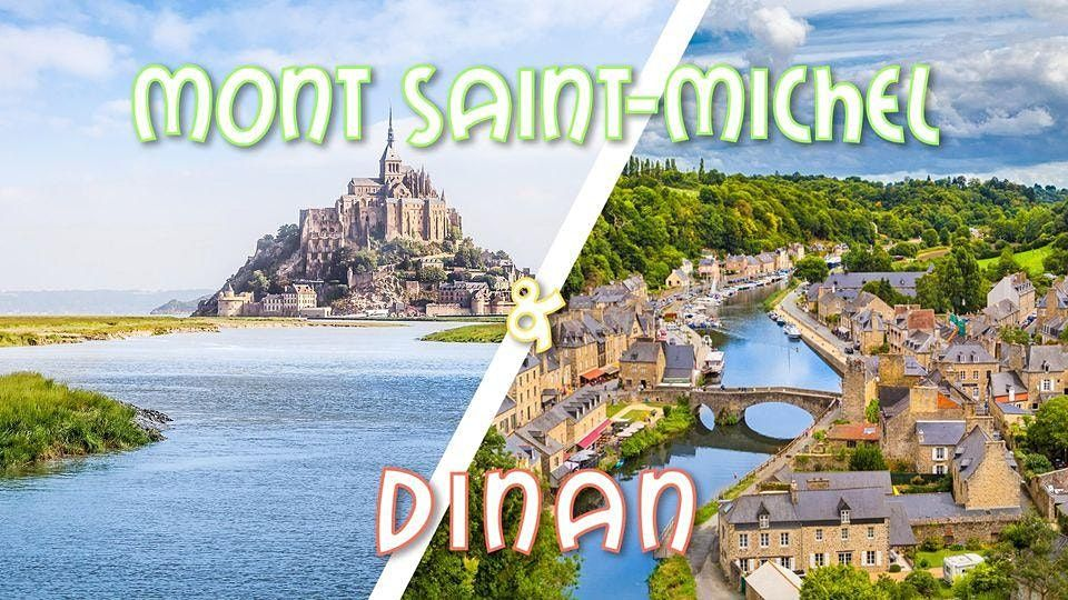 Weekend Mont Saint Michel & Cit\u00e9 m\u00e9di\u00e9vale Dinan - 16-17 octobre