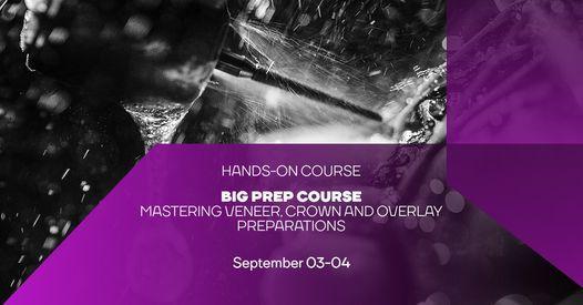 BIG Prep Course: Mastering tooth preparation. English