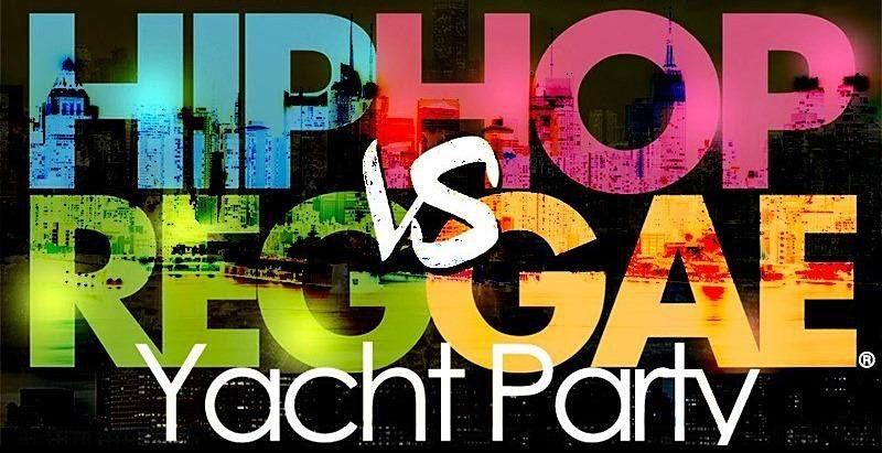 NYC Hip Hop vs Reggae\u00ae Saturday Midnight Cruise Skyport Marina Cabana Yacht