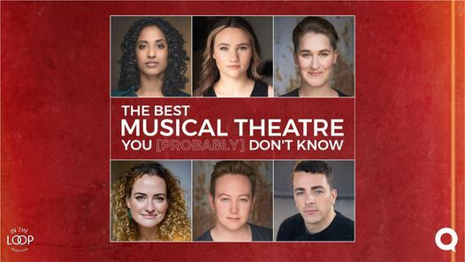 The Best Musical Theatre You [probably] Don't Know