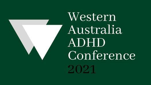 Western Australia ADHD Conference 2022