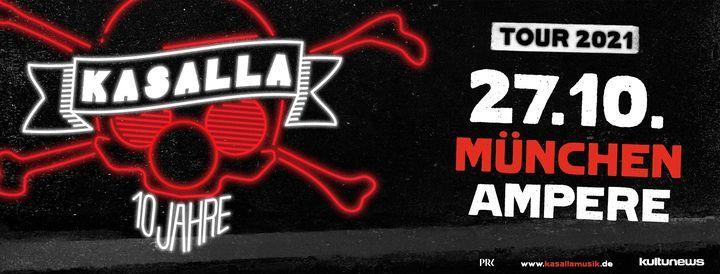 KASALLA - 10 Jahre Kasalla - Tour 2021   M\u00fcnchen