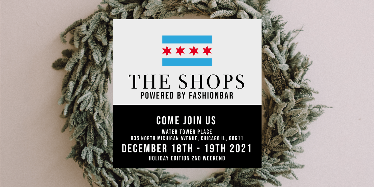 ATTEND The Shops  The Shops! December 2021 - A Holiday Pop-Up (Level 3)