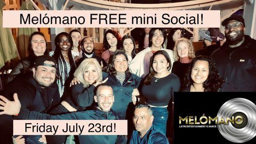 FREE Melo Mini Social Salsa & Bachata 7\/23!