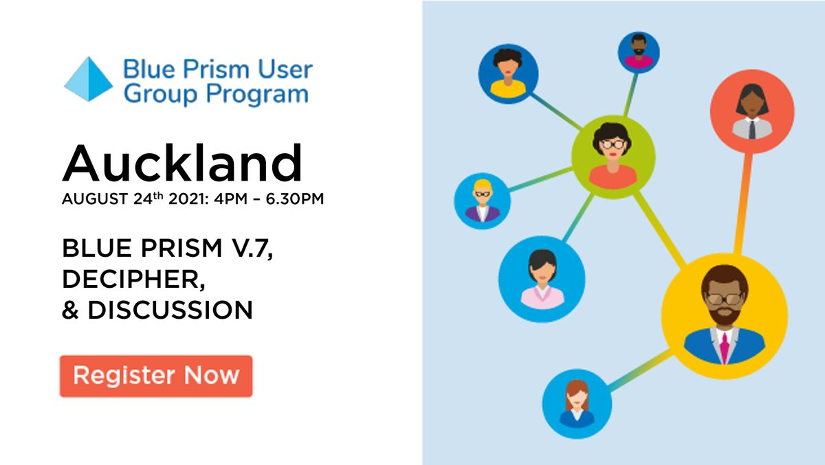 Blue Prism Auckland User Group - Community Event & Networking