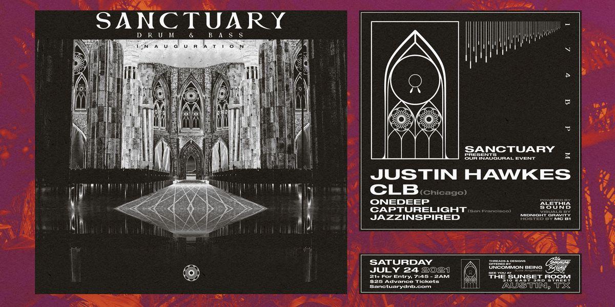 Sanctuary Drum & Bass Presents Justin Hawkes & CLB