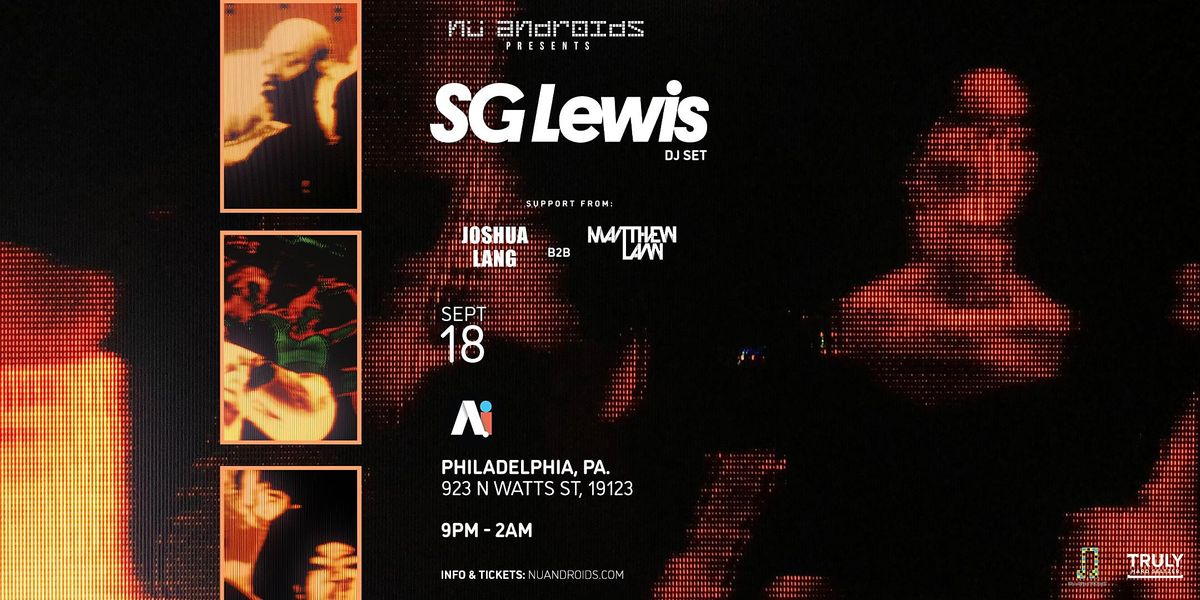 N\u00fc Androids Presents: SG Lewis DJ Set (21+)