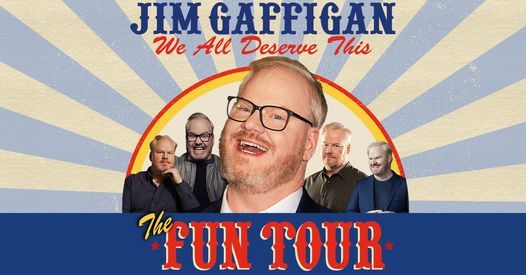 Jim Gaffigan - The Fun Tour