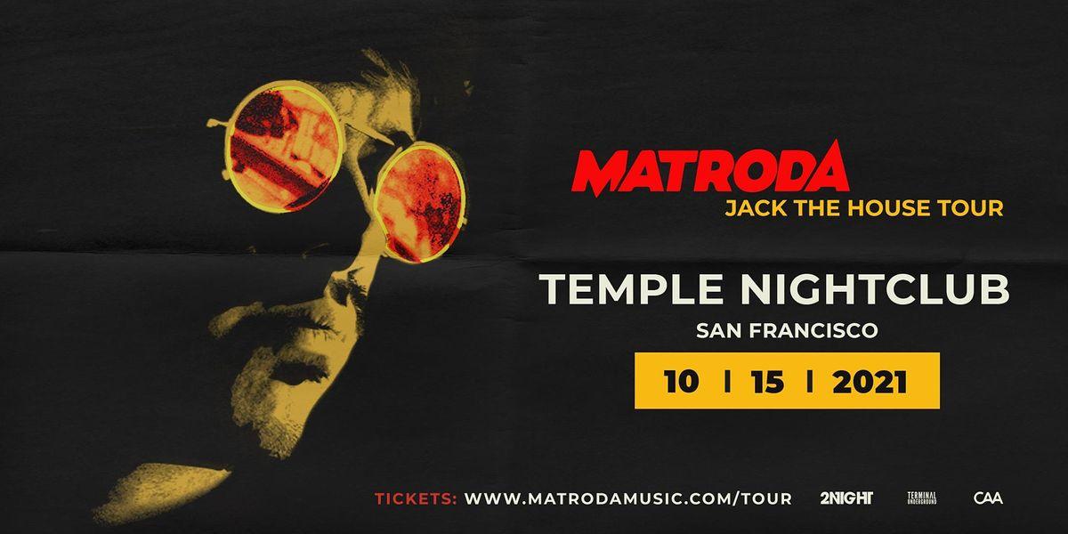 Matroda at Temple SF
