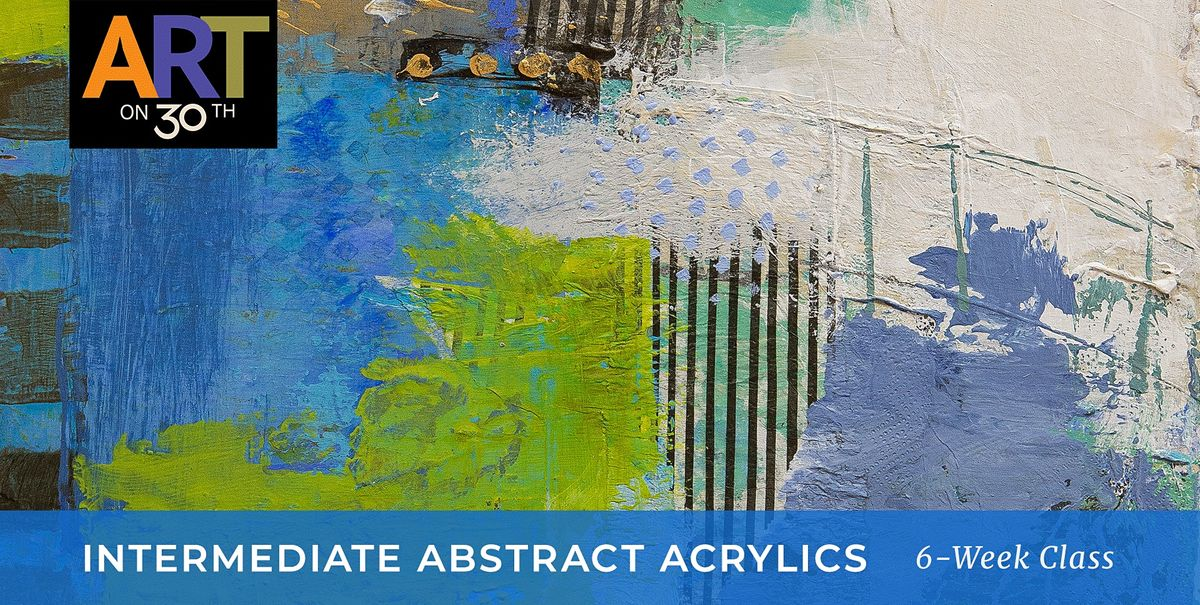 WED  PM - Intermediate Abstract Acrylic Painting with Kristen Guest