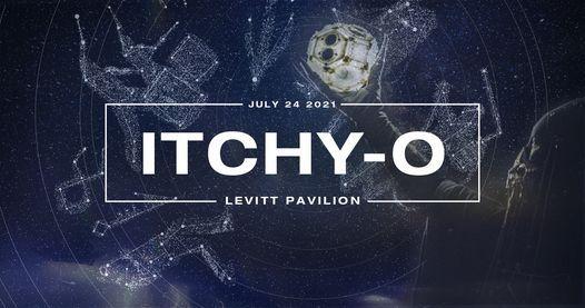 Itchy-O at Levitt Pavilion
