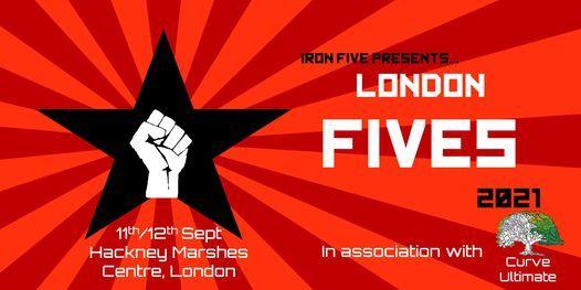 Iron Five presents. London Fives 2021