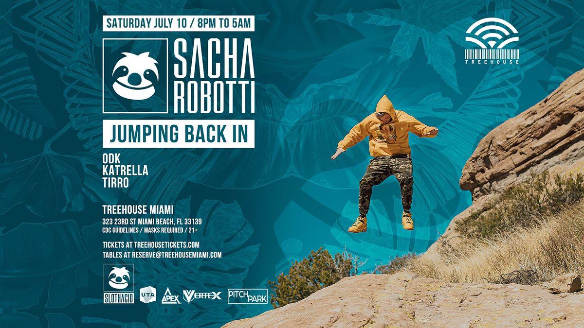 SACHA ROBOTTI@ Treehouse Miami