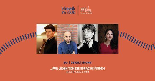 Klassik im Club: F\u00fcr jeden Ton die richtige Sprache finden | Lieder & Lyrik