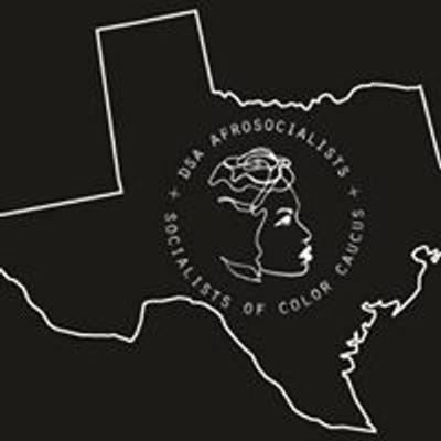 DSA North Texas AfroSocialist and Socialists of Color Caucus