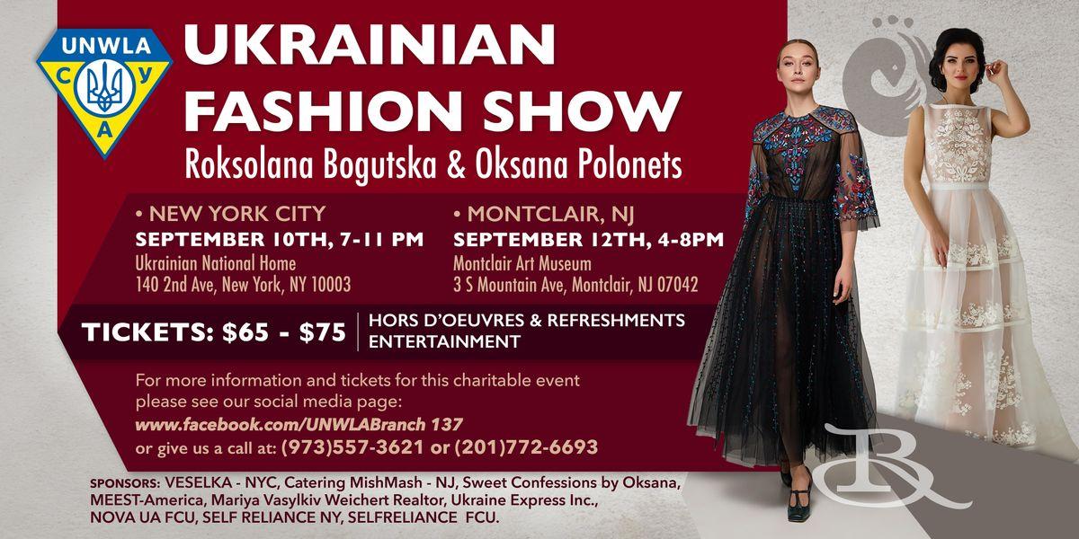 UKRAINIAN FASHION SHOW - Roksolana Bogutska & Oksana Polonets Fundraiser