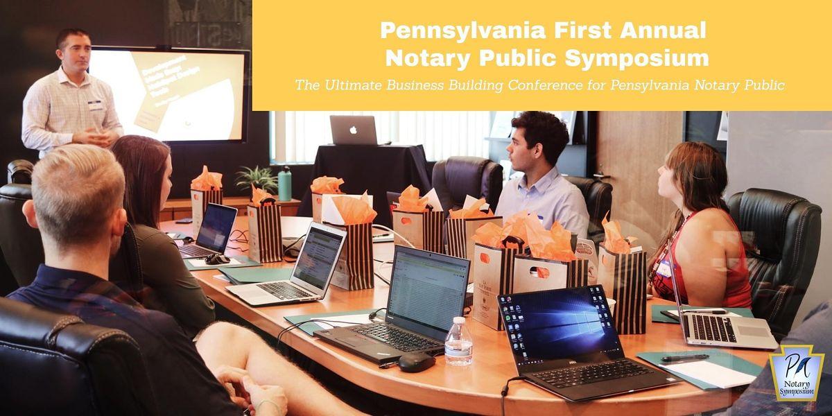 First Annual Pennsylvania Notary Public  Symposium 2021