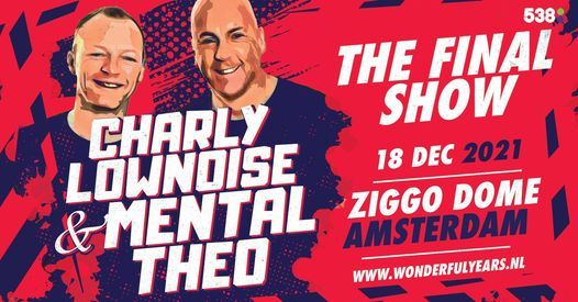 Charly Lownoise & Mental Theo: The Final Show *NEW DATE*
