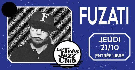 Fuzati - Le Tr\u00e8s Jazz Club