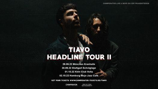Tiavo - Headline Tour II | Feierwerk M\u00fcnchen