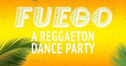 Fuego: A Reggaeton Dance Party