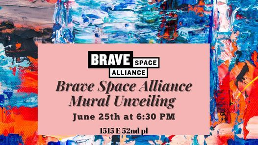 Mural Unveiling at Brave Space Alliance