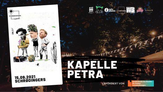 Kapelle Petra   Schr\u00f8dingers Open Air