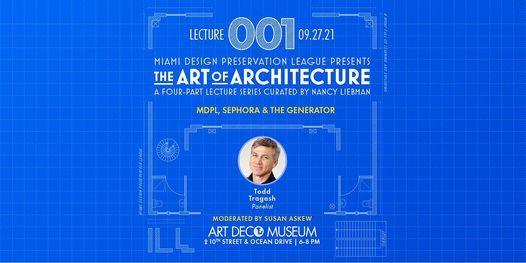 """Art of Architecture"" Sephora Lincoln Road & Generator Hotel (Lecture 1)"