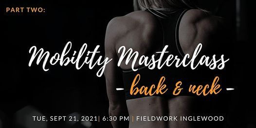Mobility Masterclass Part 2: Back and Neck