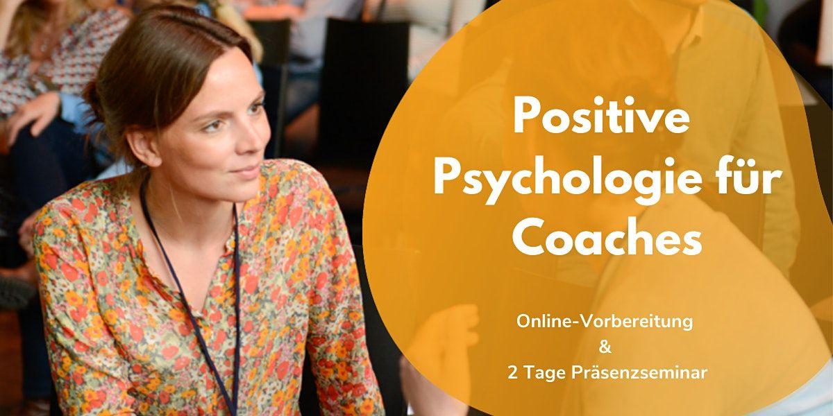 Positive Psychologie f\u00fcr Coaches (September 2021)