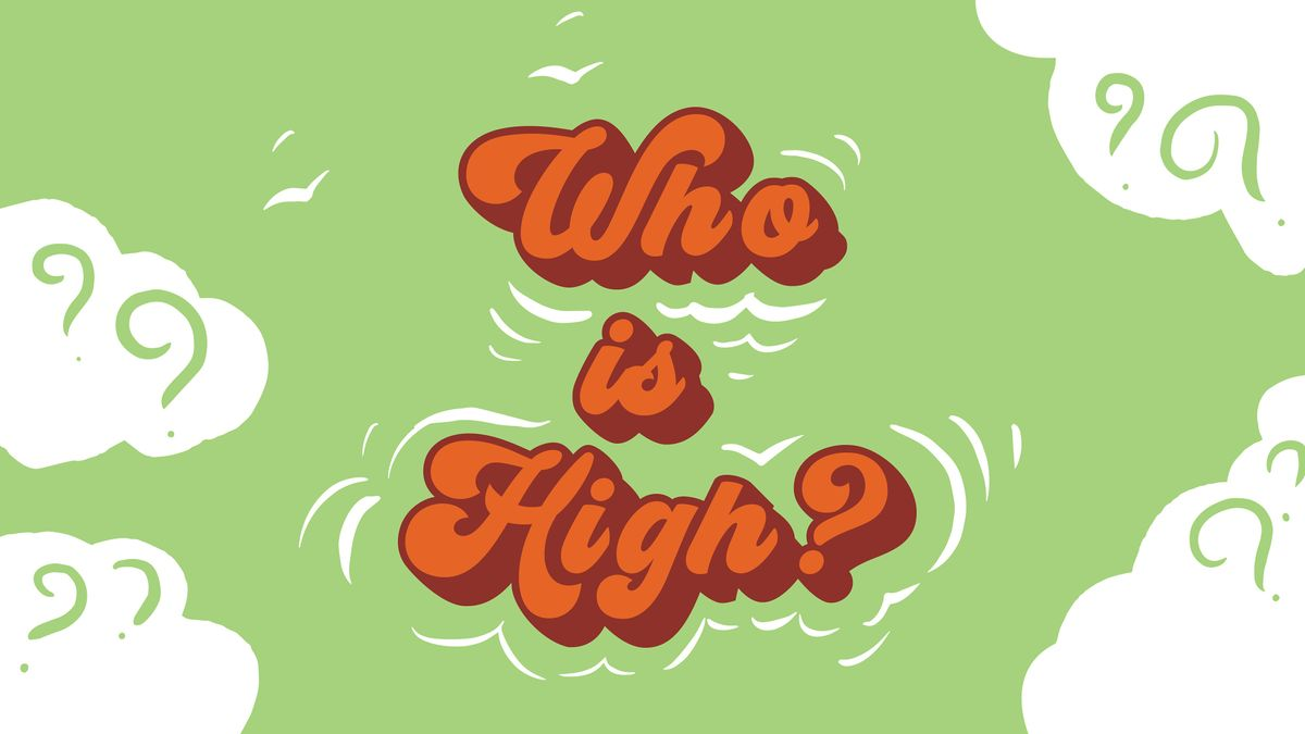 Bandit Theater presents: Who is High? @FREMONT ABBEY