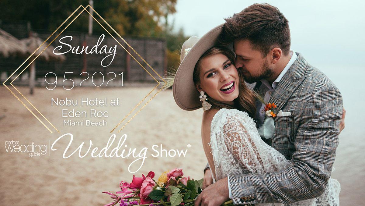 PWG Wedding Show | September 5, 2021 | Nobu Hotel at Eden Roc
