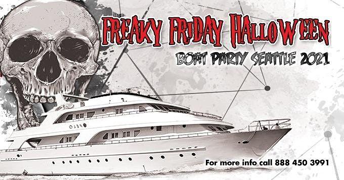 Freaky Friday Halloween Boat Party Seattle II  2021