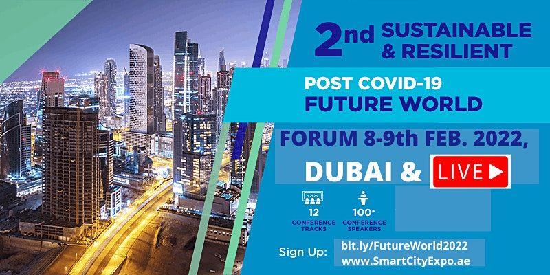 2nd International Sustainable & Resilient Future World Forum 2022, Dubai