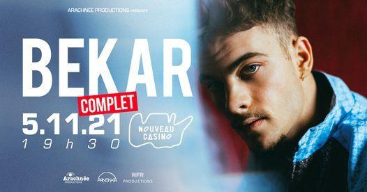 COMPLET - Bekar - Nouveau Casino - 05.11.21