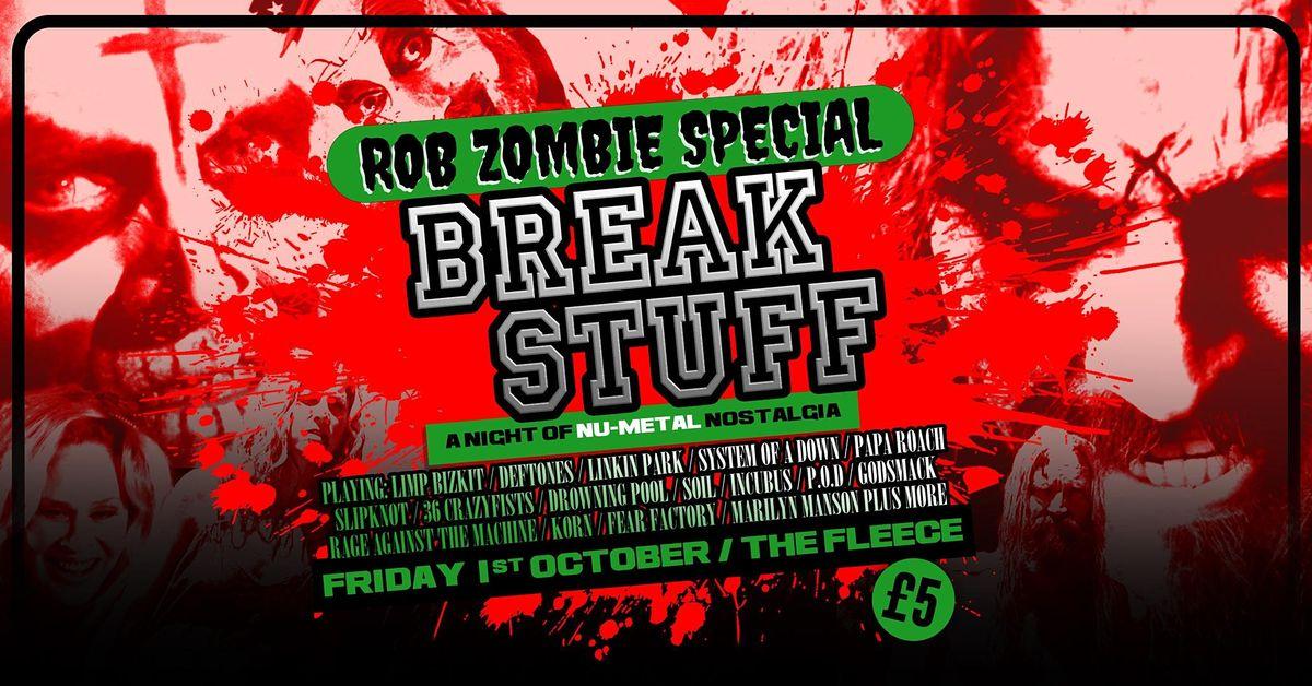 Break Stuff - Rob Zombie Special