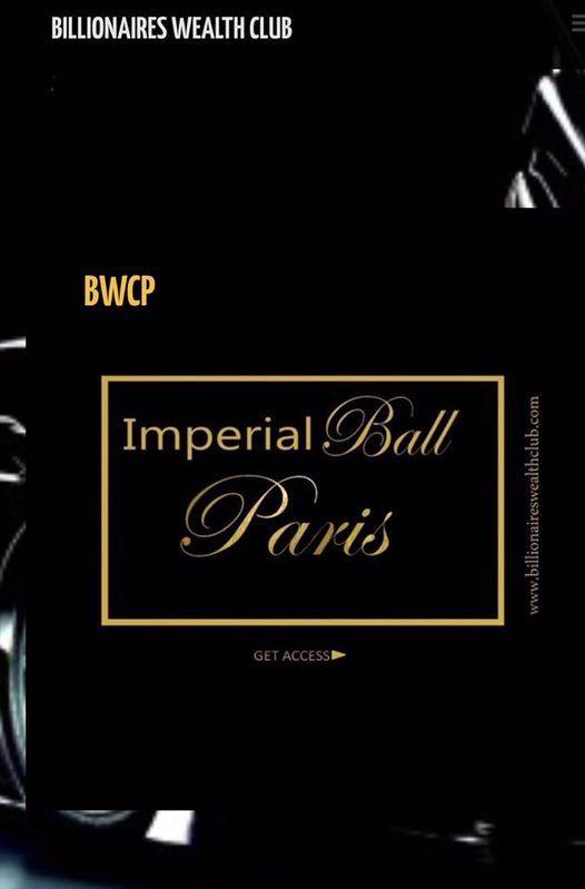 Billionaires Wealth Club Imperial Ball Paris